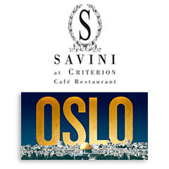 Book Oslo + 2 Course Meal & Glass of Prosecco at Savini at Criterion Tickets