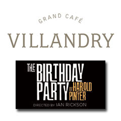 Book The Birthday Party + 2 Course Pre-Theatre Meal at Villandry Tickets