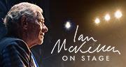 Book Ian McKellen on Stage Tickets