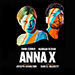 Book Anna X Tickets