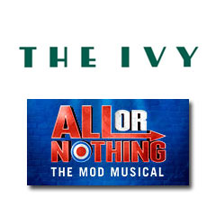Book All Or Nothing + 2 Course Post-Theatre Dinner at The Ivy Tickets