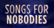 Book Songs for Nobodies Tickets