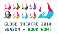 Globe Theatre 2014 Season tickets - LOVE Theatre