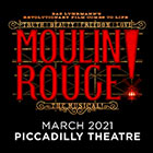 Book Sign up to our waitlist for Moulin Rouge tickets Tickets