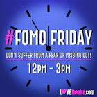 Book Sign up to our waitlist for LOVEtheatre #FOMOFriday! Tickets