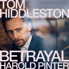 Book Sign up to our waitlist for Betrayal Tickets starring Tom Hiddleston Tickets