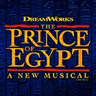 Book Sign up to be the first to hear when The Prince of Egypt tickets go on sale  Tickets