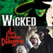 Wicked + FREE Entry to the London Dungeon
