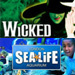 Book Wicked + FREE Entry to the SEA LIFE London Aquarium Tickets