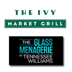Book The Glass Menagerie + 2 Course Pre-Theatre Dinner at The Ivy Market Grill Tickets