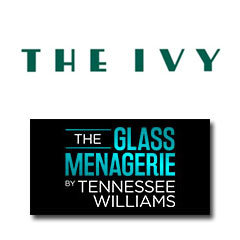 Book The Glass Menagerie + 2 Course Post-Theatre Dinner at The Ivy Tickets