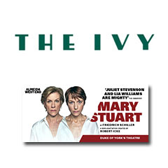 Book Mary Stuart + 2 Course Post-Theatre Dinner at The Ivy  Tickets