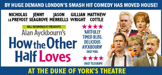 How The Other Half Loves - Duke Of York's Theatre