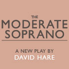 Read More - Q&A with David Hare and the cast of The Moderate Soprano