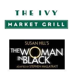 Book The Woman In Black + 3 Course Pre-Theatre Dinner at The Ivy Market Grill Tickets