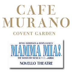 Book Mamma Mia! + 2 Course Pre-Theatre Dinner at Café Murano Covent Garden Tickets
