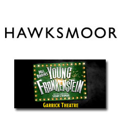 Book Young Frankenstein + 2 Course Pre Theatre Meal at Hawksmoor Seven Dials  Tickets