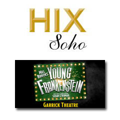 Book Young Frankenstein + 2 Course Meal & a Hix Fix Cocktail at Hix Soho Tickets