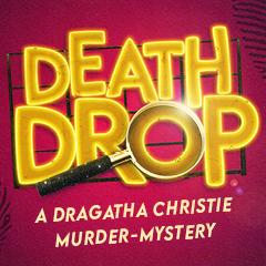 Book Death Drop Tickets
