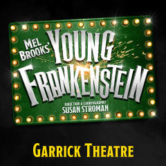 Book Young Frankenstein + 2 Course Dinner Tickets