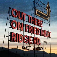 Book Out There On Fried Meat Ridge Rd Tickets