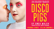 Book Disco Pigs Tickets