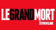Book Le Grand Mort Tickets