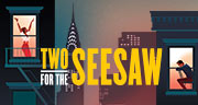 Book Two for the Seesaw Tickets