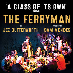 Book The Ferryman + Premium 3 Course Dinner Tickets