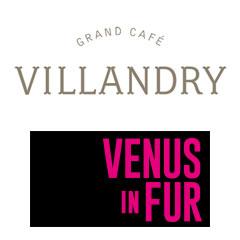 Book Venus In Fur + 2 Course Pre-Theatre Dinner at Villandry Tickets