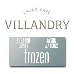Book Frozen + 2 Course Pre-theatre Dinner at Villandry  Tickets