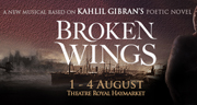 Book Broken Wings tickets - Theatre Royal Haymarket Tickets