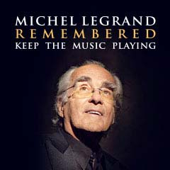 Book Michel Legrand Remembered: Keep The Music Playing Tickets