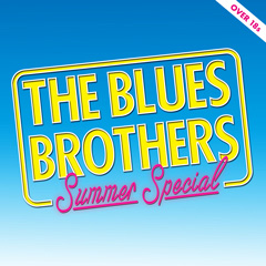 Book The Blues Brothers - Summer Special Tickets