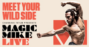 Book Magic Mike Live Tickets