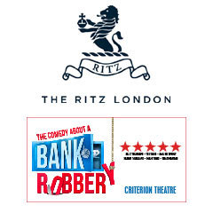 Book The Comedy About A Bank Robbery + 3 Course Dinner & Glass of Champagne at The Ritz Tickets