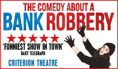 The Comedy About A Bank Robbery tickets - from LOVEtheatre