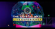 The Crystal Maze LIVE Experience Tickets