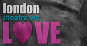 London Theatre we LOVE