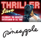 Book Thriller - Live + FREE Pineapple Dance Studio Experience Tickets