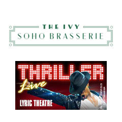 Book Thriller - Live + 2 Course Pre-Theatre Dinner at The Ivy Soho Brasserie Tickets