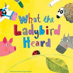 Book What The Ladybird Heard Tickets