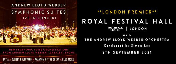 Andrew Lloyd Webber's Symphonic Suites In Concert