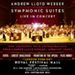 Book Andrew Lloyd Webber's Symphonic Suites In Concert Tickets