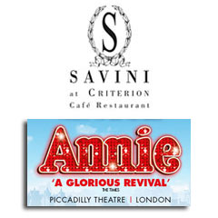 Book Annie + FREE 2 Course Meal & Glass of Prosecco at Savini at Criterion Tickets