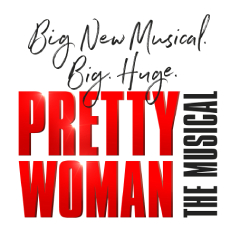 Book Pretty Woman: The Musical + 3 Course Pre Theatre Dinner at Ham Yard Hotel Tickets