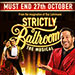 Book Strictly Ballroom The Musical + FREE 2 Course Dinner Tickets