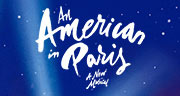Book An American In Paris + FREE 2 Course Dinner Tickets