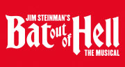 Book Bat Out Of Hell - The Musical Tickets