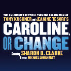 Book Caroline, Or Change Tickets